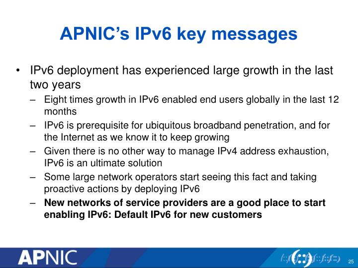 APNIC's IPv6 key messages