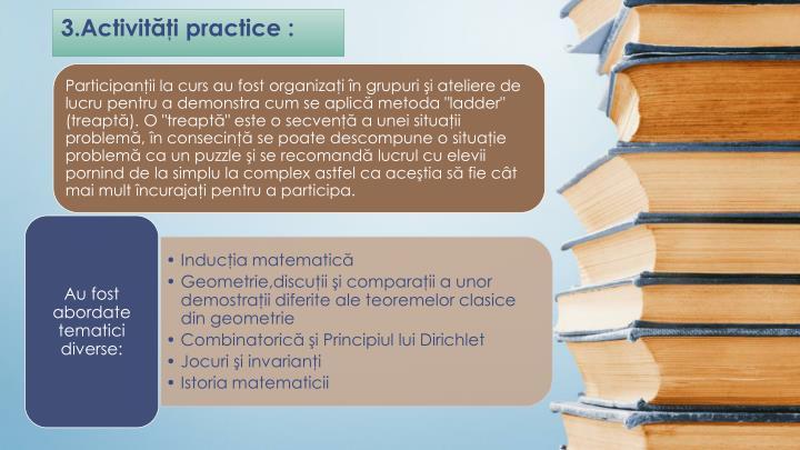 3.Activităţi practice