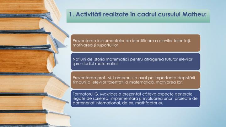 1. Activităţi realizate în cadrul cursului