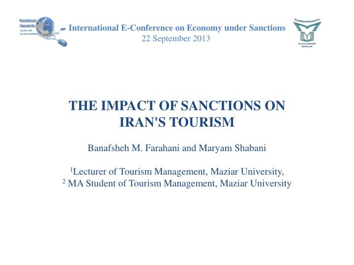 International e conference on economy under s anctions 22 september 2013