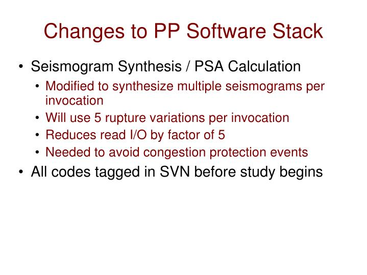 Changes to PP Software Stack