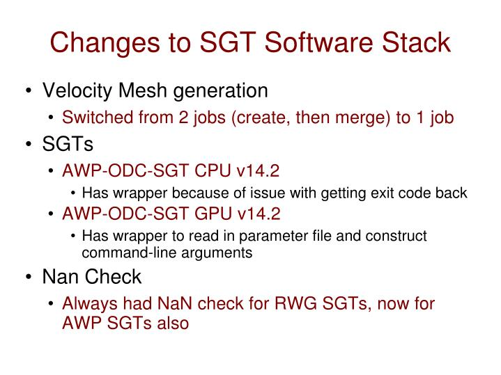 Changes to SGT Software Stack