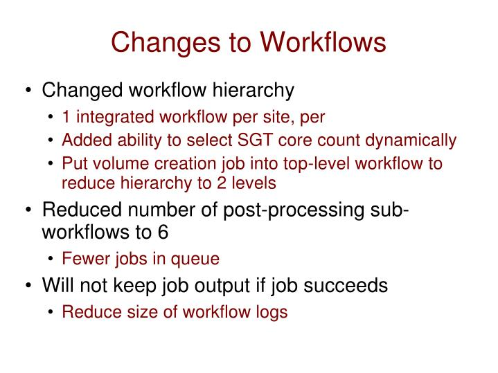 Changes to Workflows