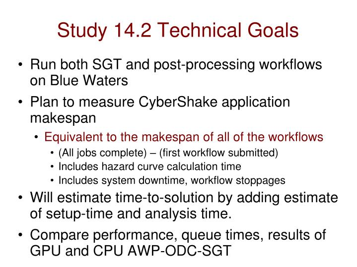 Study 14.2 Technical Goals