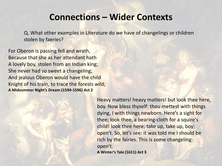 Connections – Wider Contexts