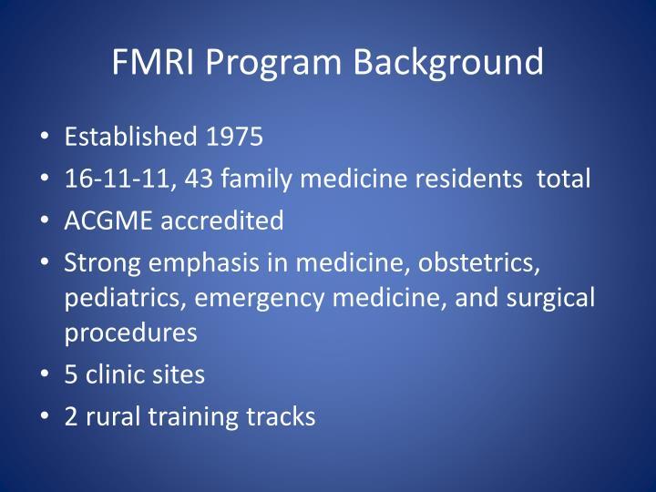 FMRI Program Background
