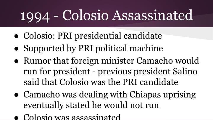 1994 - Colosio Assassinated