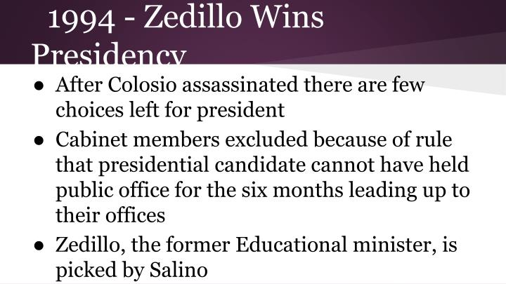 1994 - Zedillo Wins Presidency