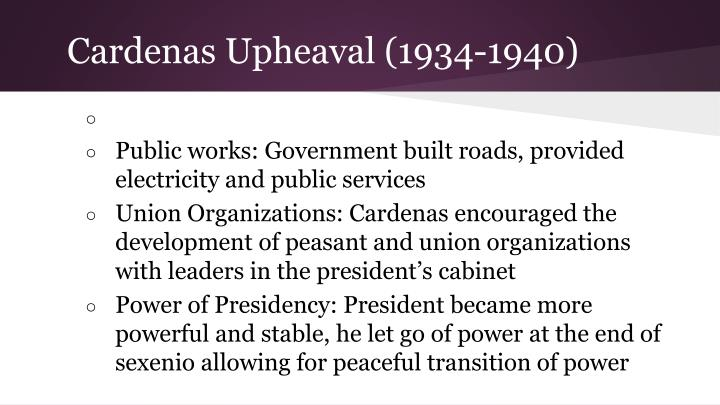 Cardenas Upheaval (1934-1940)