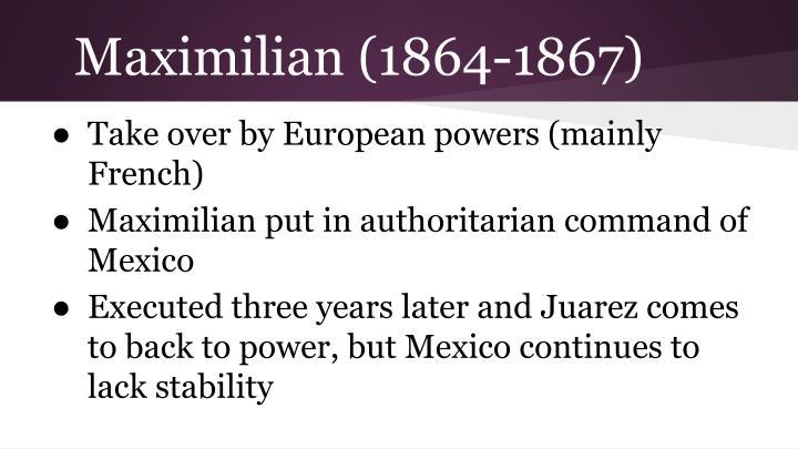 Maximilian (1864-1867)