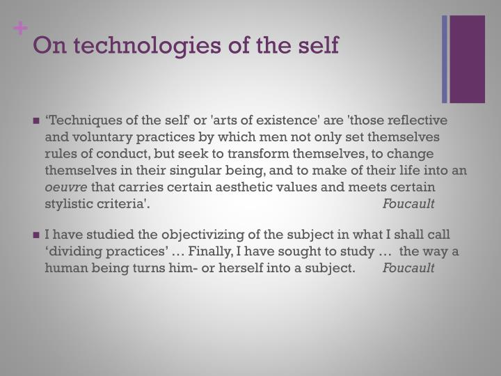 On technologies of the self