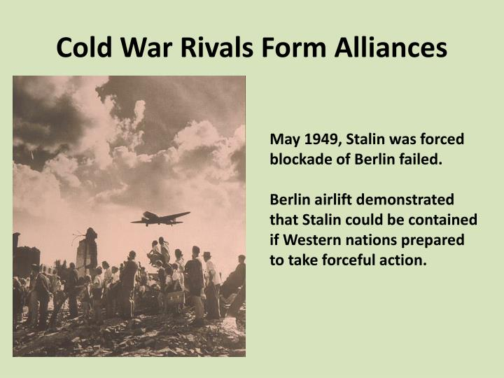Cold War Rivals Form Alliances
