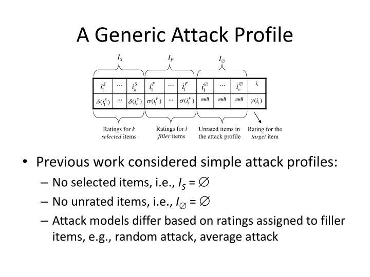 A Generic Attack Profile