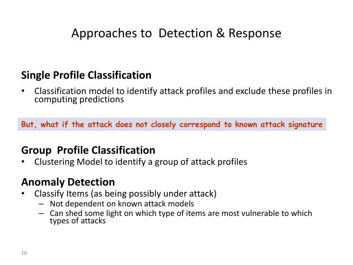Approaches to  Detection & Response