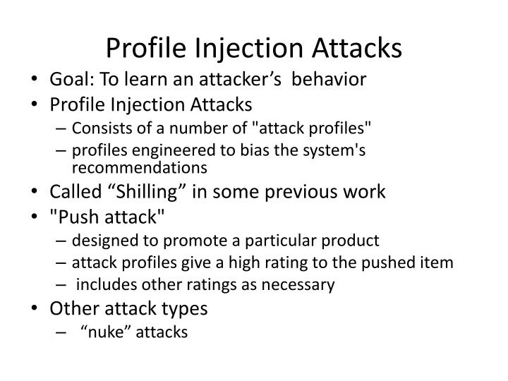 Profile Injection Attacks