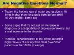 are negative emotions normal