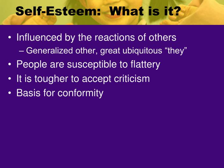 Self-Esteem:  What is it?