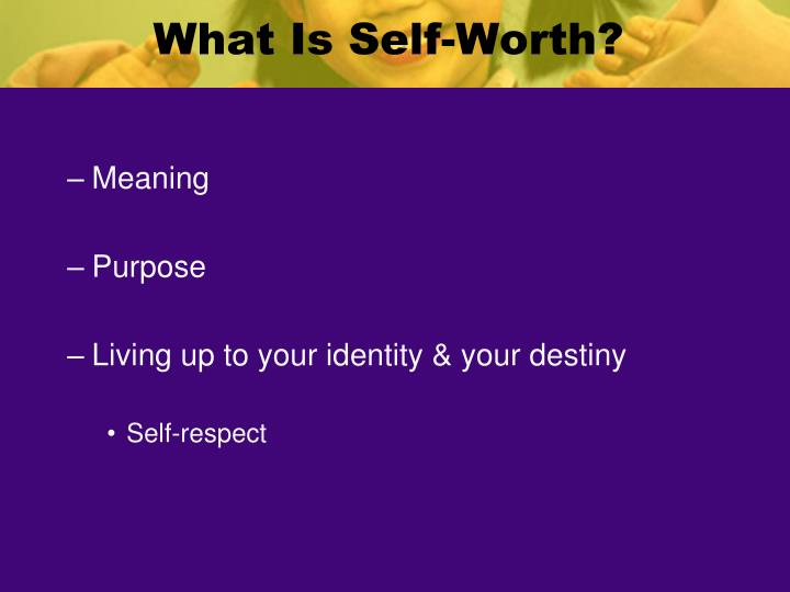 What Is Self-Worth?