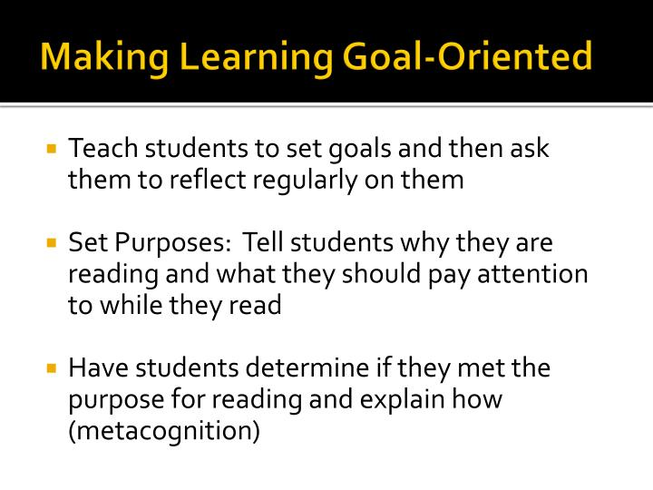 Making Learning Goal-Oriented