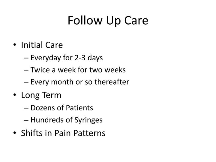 Follow Up Care