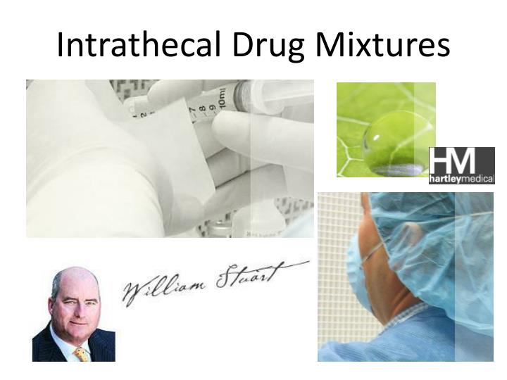 Intrathecal Drug Mixtures