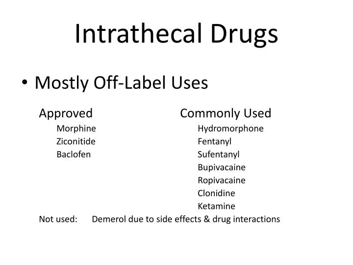 Intrathecal Drugs