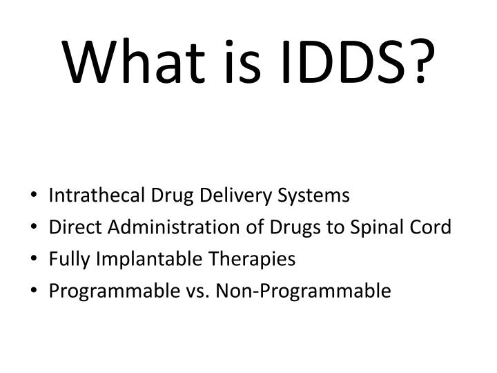 What is IDDS?