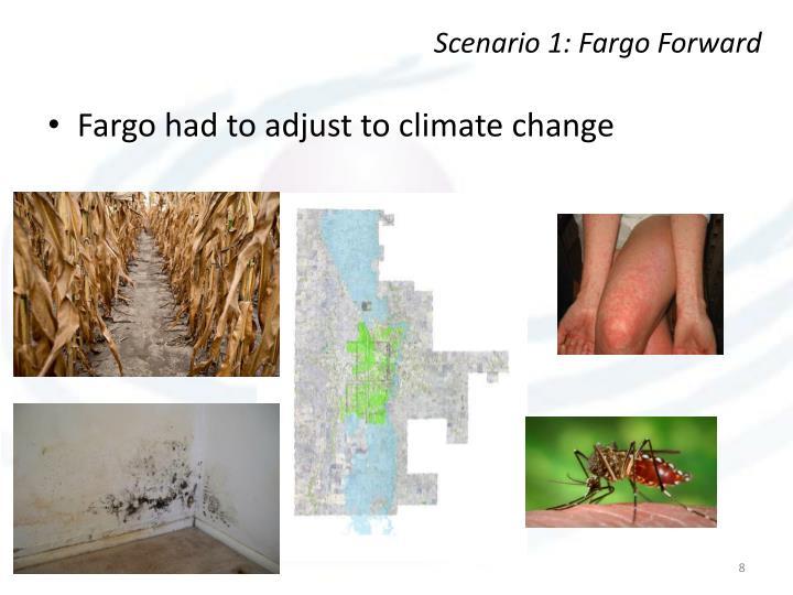 Scenario 1: Fargo Forward