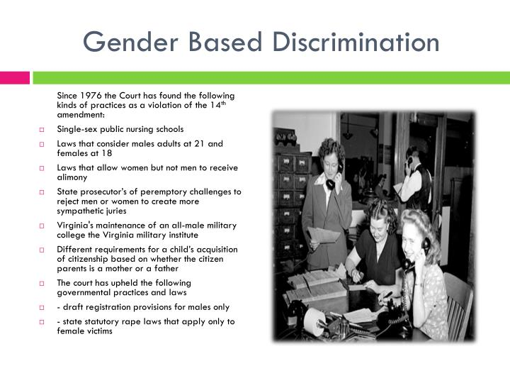 Gender Based Discrimination