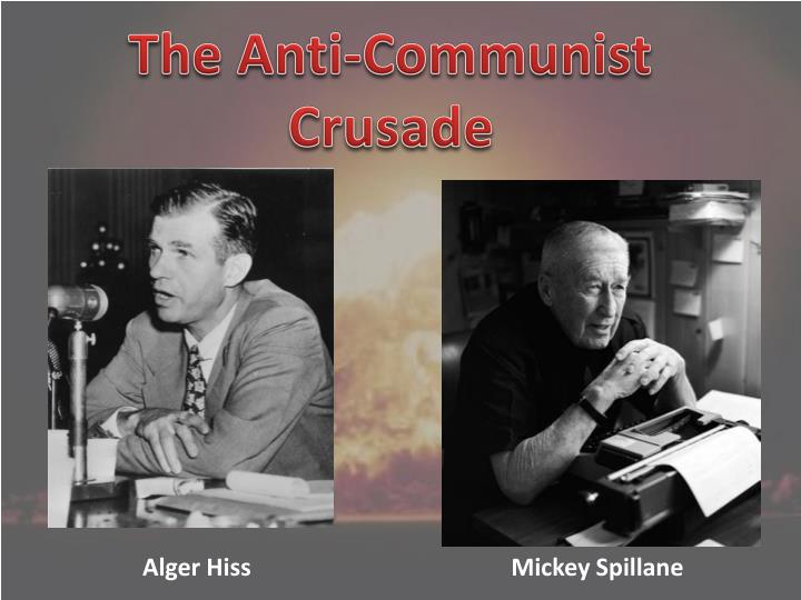 The Anti-Communist Crusade