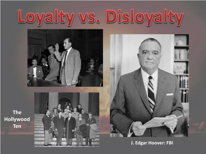 Loyalty vs. Disloyalty