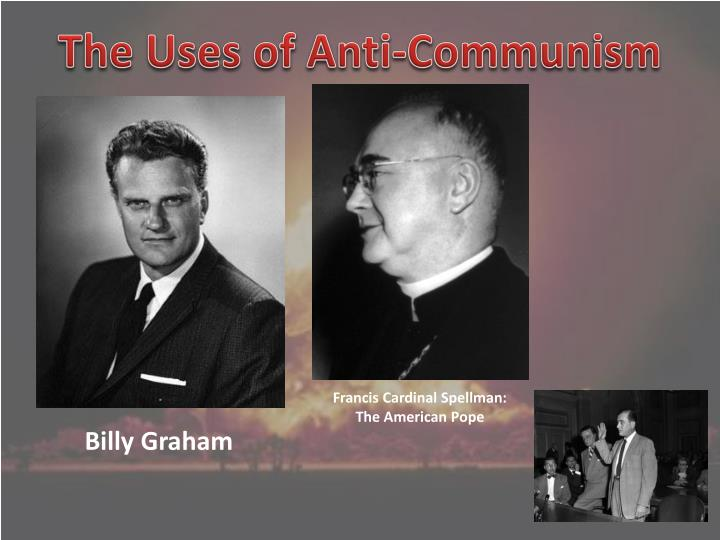 The Uses of Anti-Communism