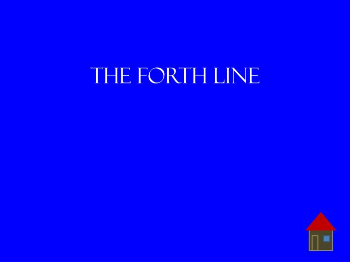 The forth line