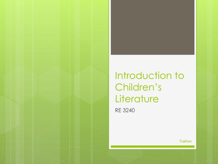 Introduction to children s literature