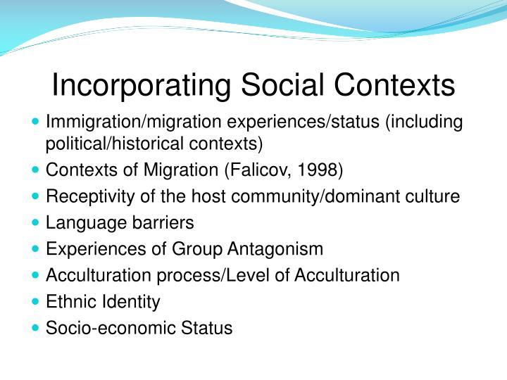 Incorporating Social Contexts