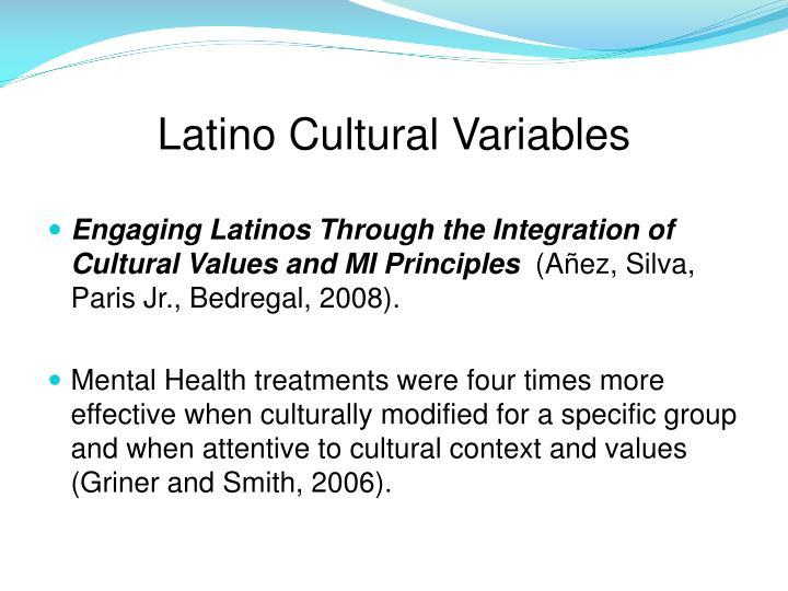Latino Cultural Variables