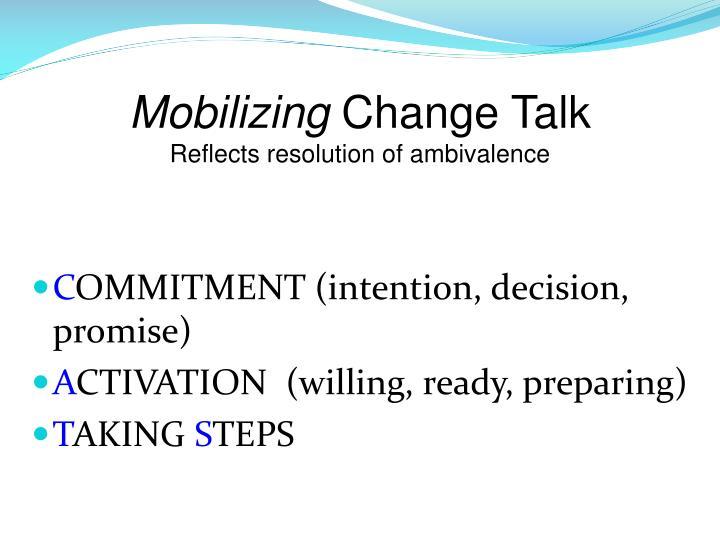 Mobilizing