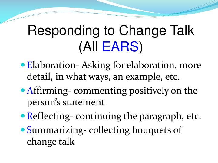 Responding to Change Talk