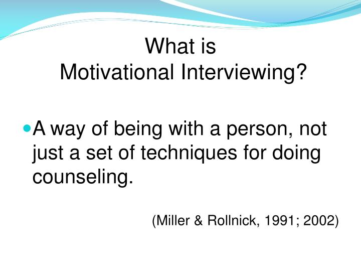 What is motivational interviewing1