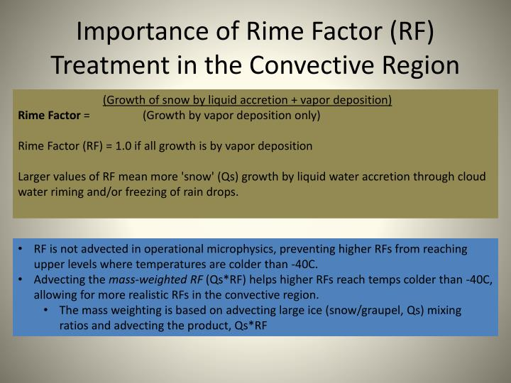 Importance of Rime Factor (RF) Treatment in the Convective Region