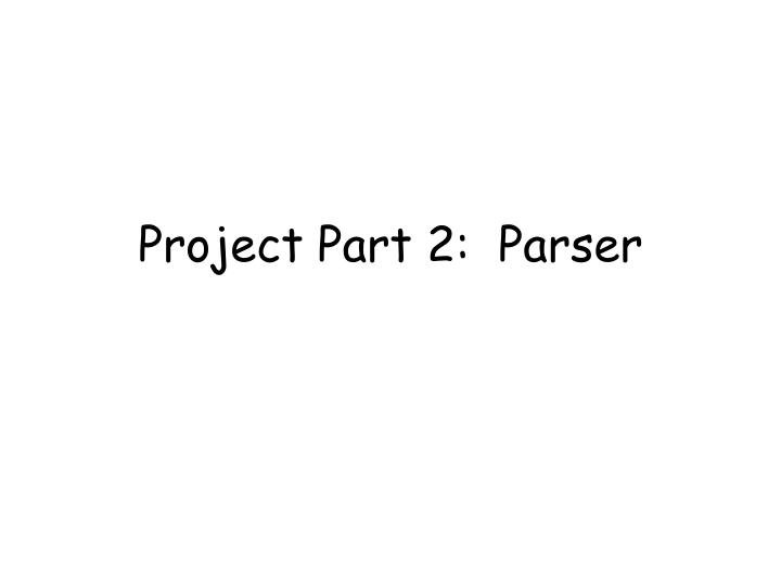 project part 2 parser