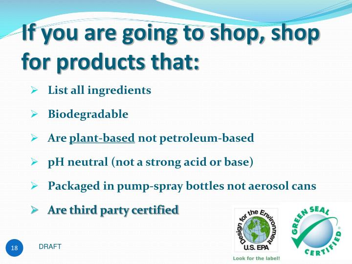If you are going to shop, shop for products that:
