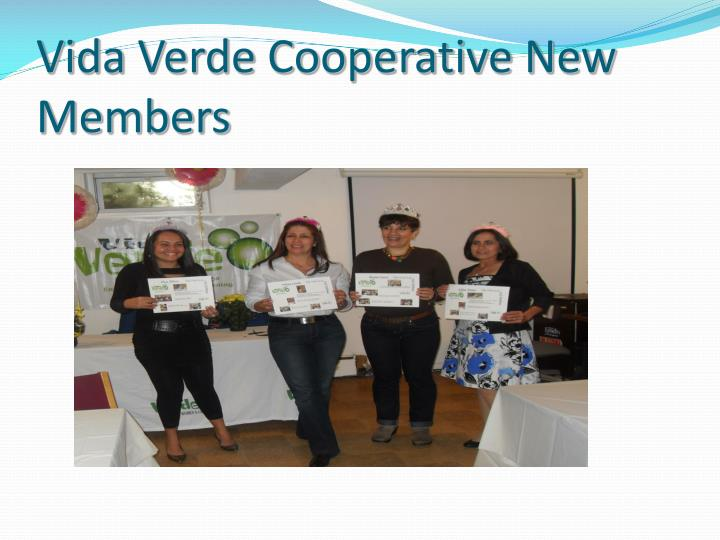 Vida Verde Cooperative New Members