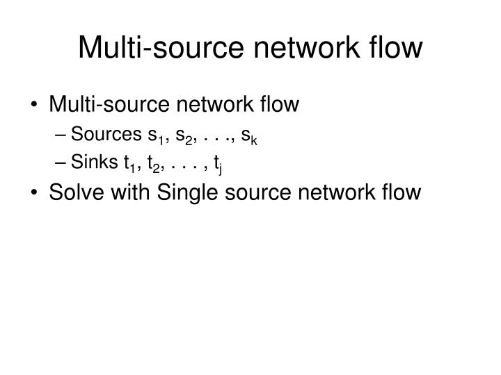 Multi-source network flow