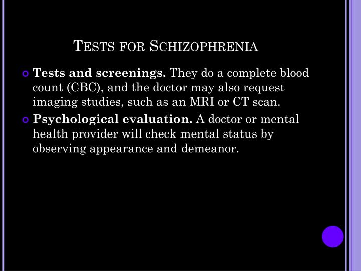 Tests for Schizophrenia