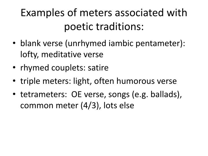 Examples of meters associated with poetic traditions