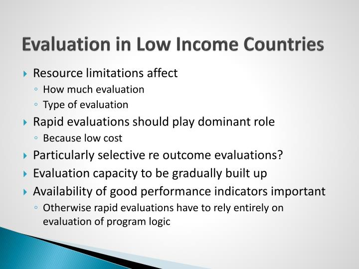 Evaluation in Low Income Countries
