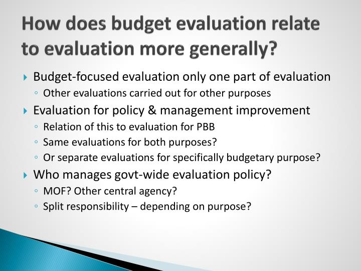 How does budget evaluation relate