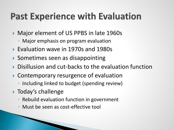 Past experience with evaluation
