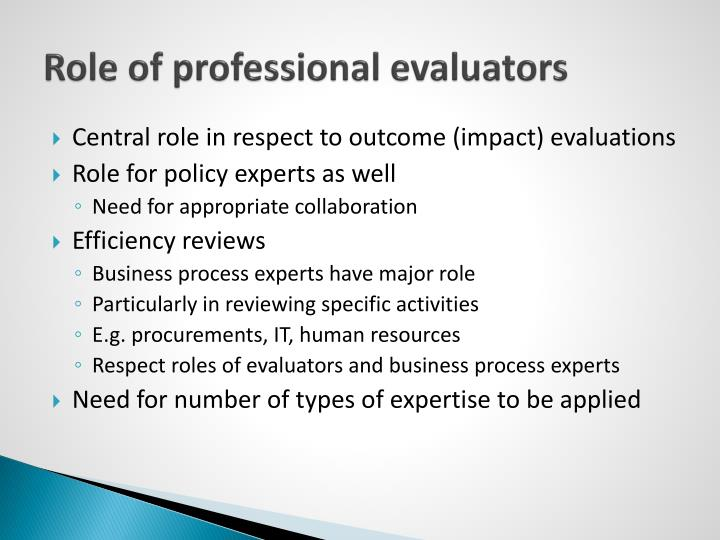 Role of professional evaluators